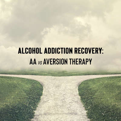 Two paths to chose from. AA or the scientific proven aversion therapy.